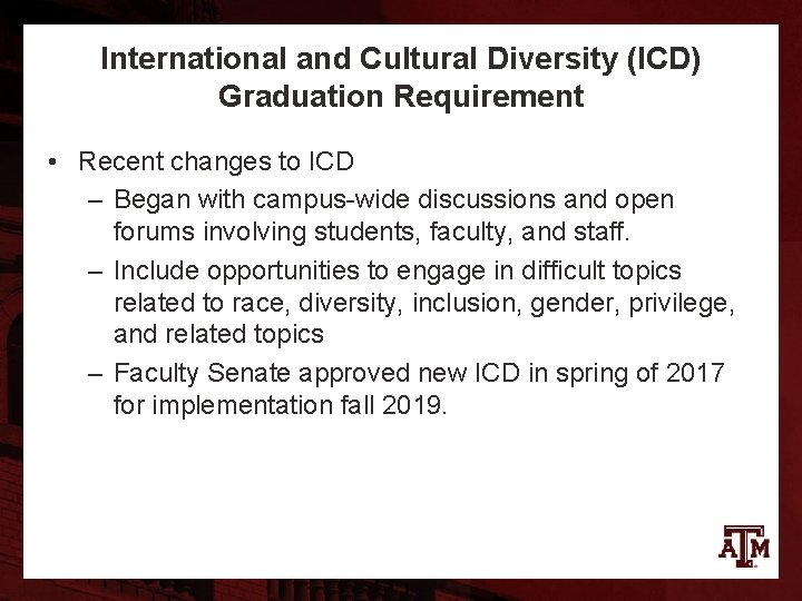 International and Cultural Diversity (ICD) Graduation Requirement • Recent changes to ICD – Began