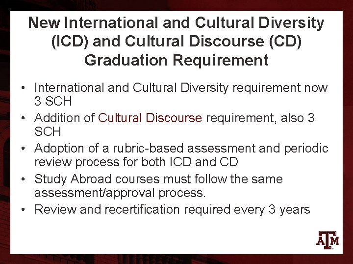 New International and Cultural Diversity (ICD) and Cultural Discourse (CD) Graduation Requirement • International