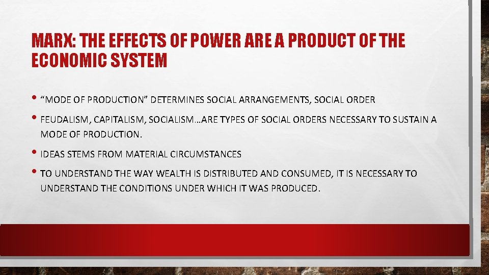 """MARX: THE EFFECTS OF POWER ARE A PRODUCT OF THE ECONOMIC SYSTEM • """"MODE"""