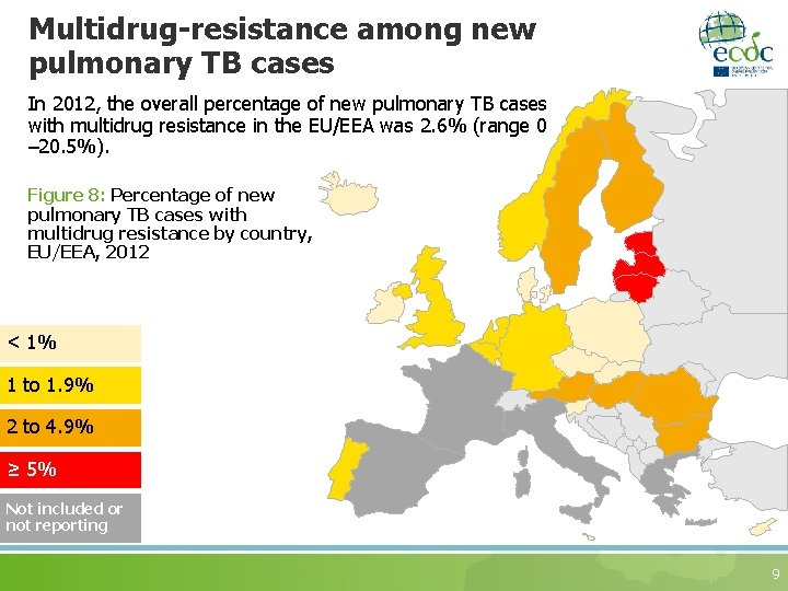 Multidrug-resistance among new pulmonary TB cases In 2012, the overall percentage of new pulmonary