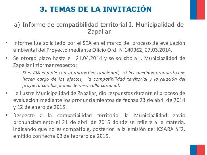 3. TEMAS DE LA INVITACIÓN a) Informe de compatibilidad territorial I. Municipalidad de Zapallar