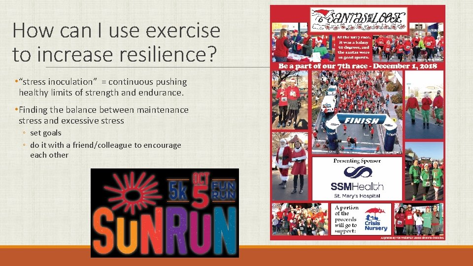 """How can I use exercise to increase resilience? • """"stress inoculation"""" = continuous pushing"""