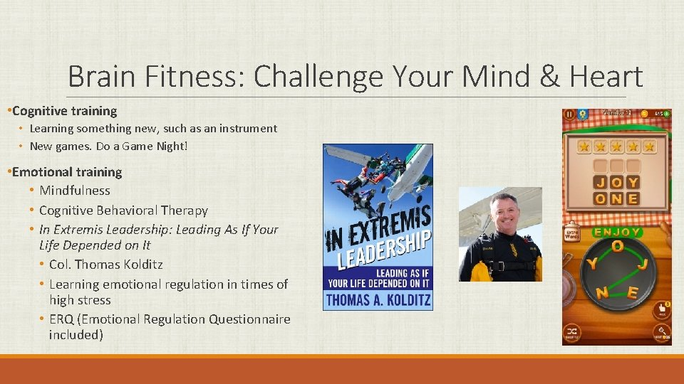 Brain Fitness: Challenge Your Mind & Heart • Cognitive training • Learning something new,