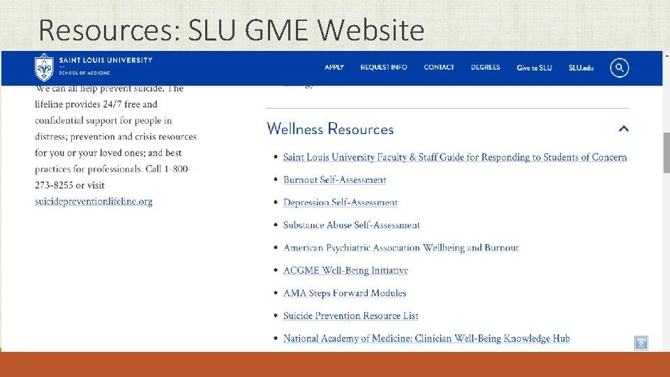 Resources: SLU GME Website
