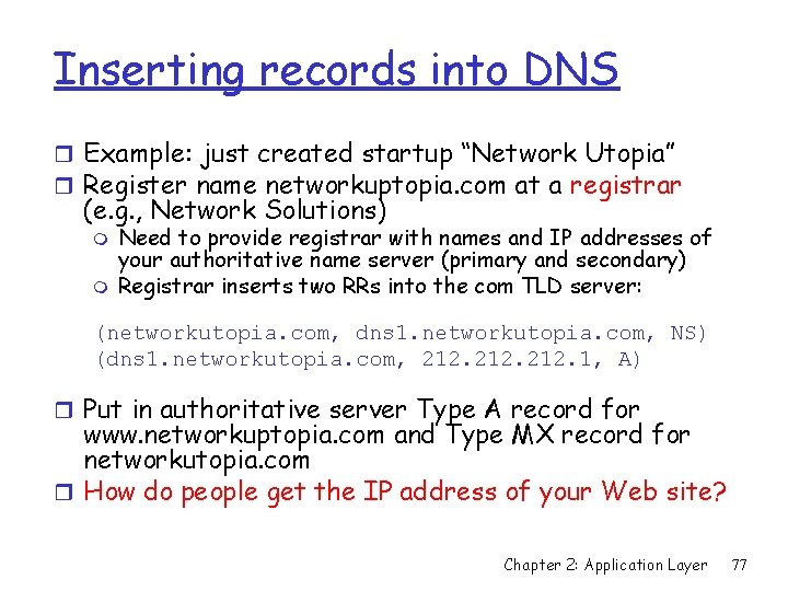 """Inserting records into DNS r Example: just created startup """"Network Utopia"""" r Register name"""