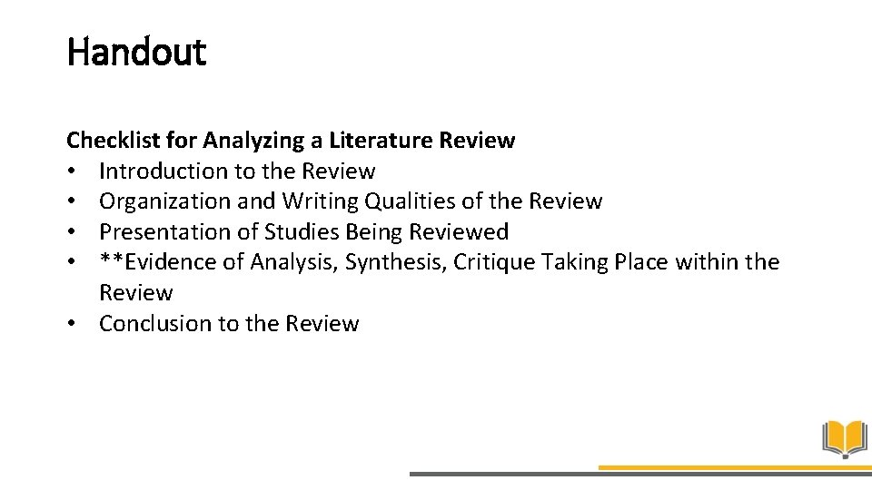 Handout Checklist for Analyzing a Literature Review • Introduction to the Review • Organization