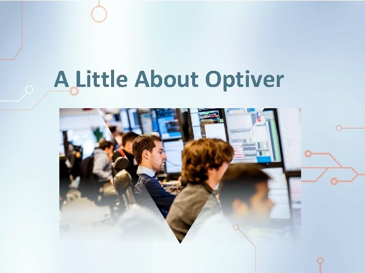 A Little About Optiver