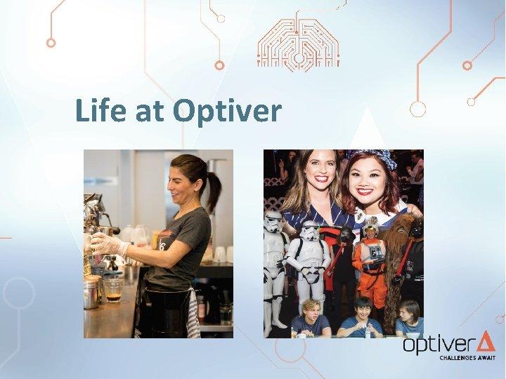 Life at Optiver