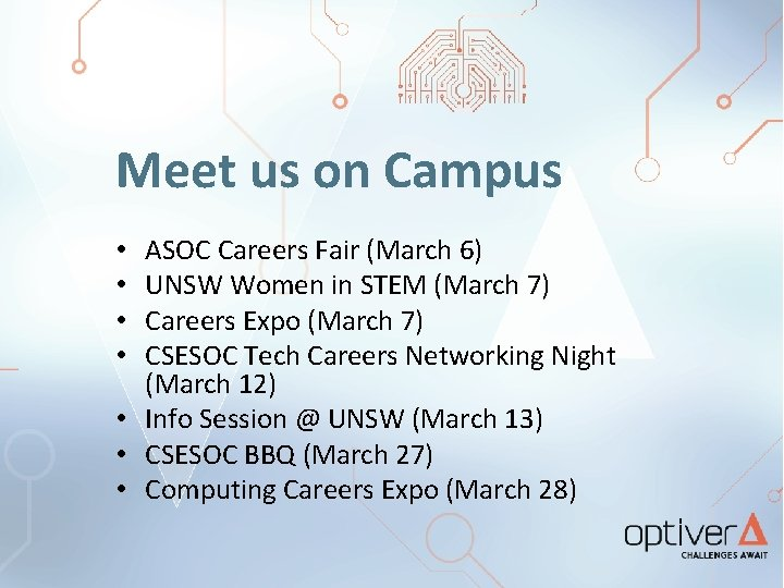 Meet us on Campus ASOC Careers Fair (March 6) UNSW Women in STEM (March