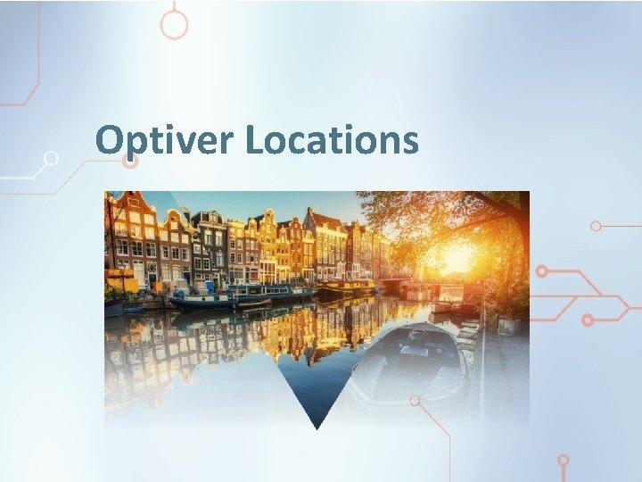 Optiver Locations