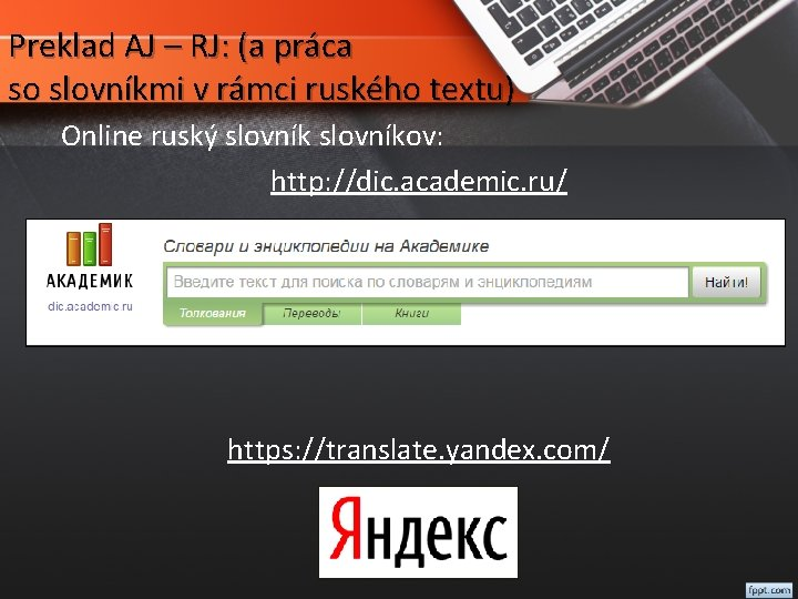 Preklad AJ – RJ: (a práca so slovníkmi v rámci ruského textu) Online ruský