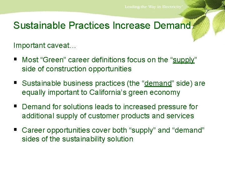 """Sustainable Practices Increase Demand Important caveat… § Most """"Green"""" career definitions focus on the"""