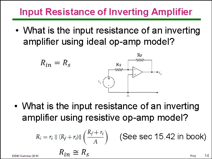 Input Resistance of Inverting Amplifier • What is the input resistance of an inverting