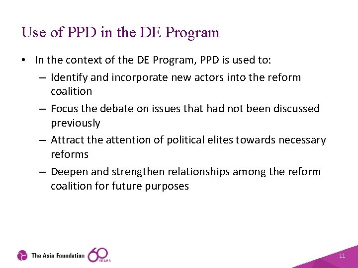 Use of PPD in the DE Program • In the context of the DE
