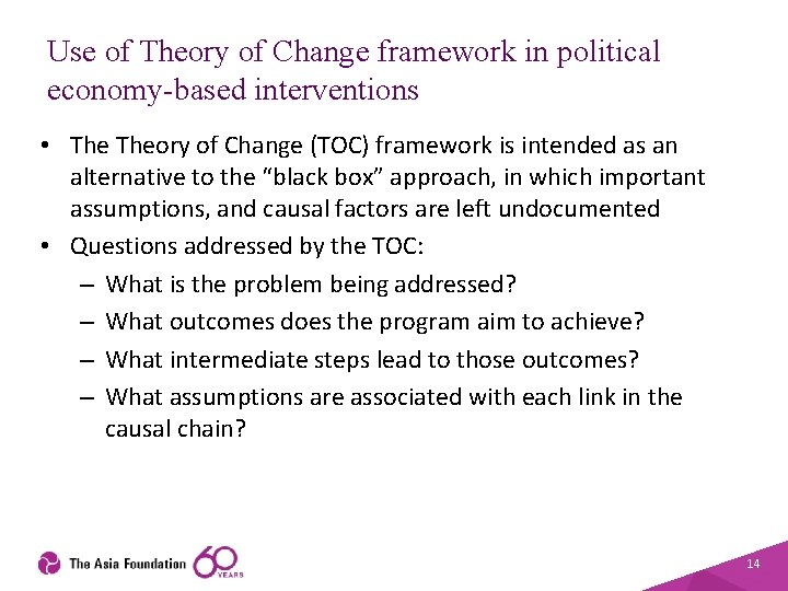 Use of Theory of Change framework in political economy-based interventions • Theory of Change