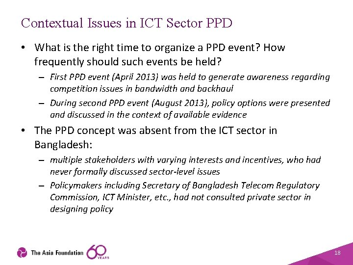 Contextual Issues in ICT Sector PPD • What is the right time to organize