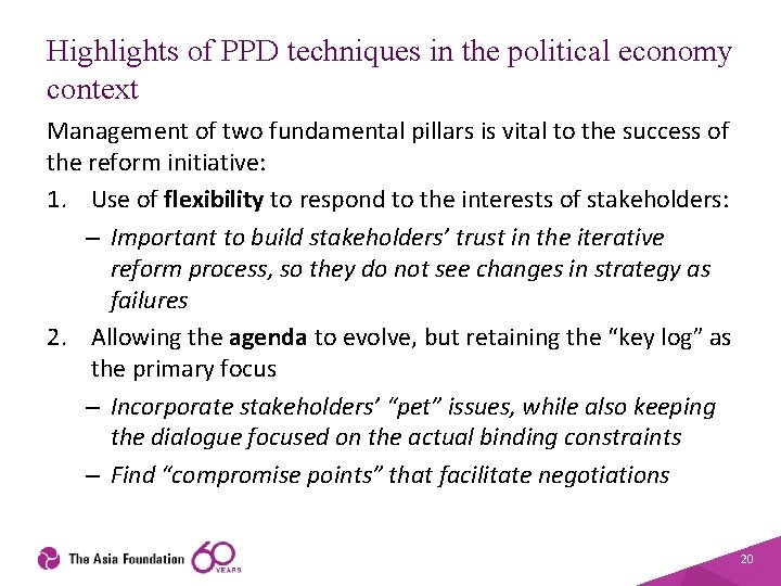 Highlights of PPD techniques in the political economy context Management of two fundamental pillars