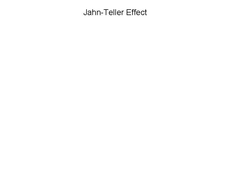 Jahn-Teller Effect