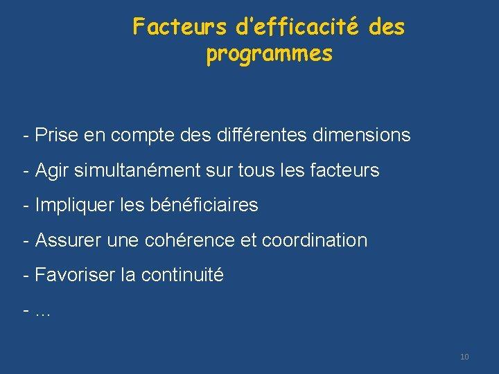 Facteurs d'efficacité des programmes - Prise en compte des différentes dimensions - Agir simultanément