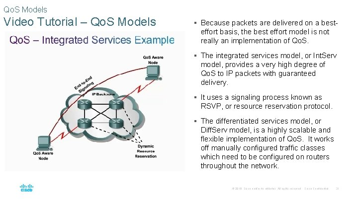 Qo. S Models Video Tutorial – Qo. S Models § Because packets are delivered