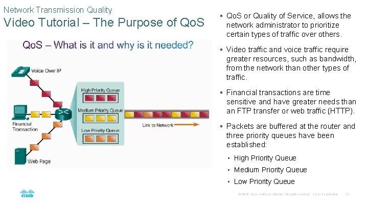 Network Transmission Quality Video Tutorial – The Purpose of Qo. S § Qo. S