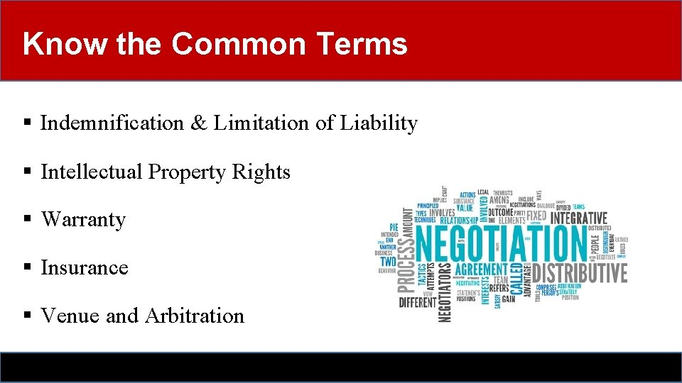 Know the Common Terms § Indemnification & Limitation of Liability § Intellectual Property Rights