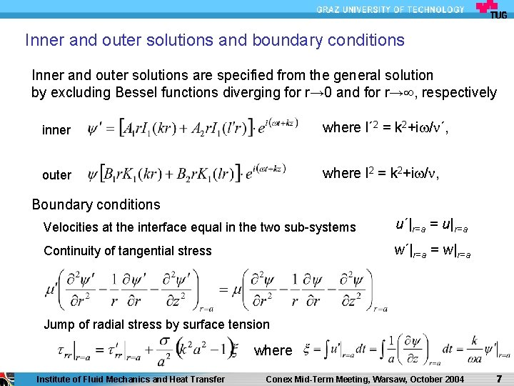 Inner and outer solutions and boundary conditions Inner and outer solutions are specified from