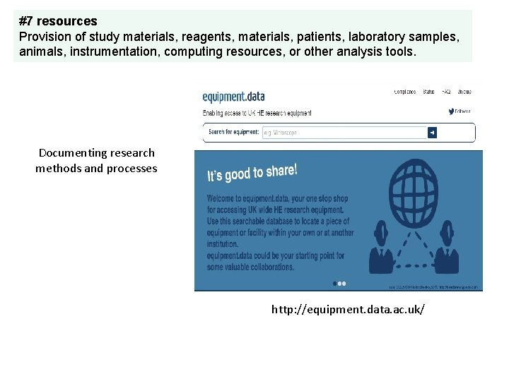 #7 resources Provision of study materials, reagents, materials, patients, laboratory samples, animals, instrumentation, computing