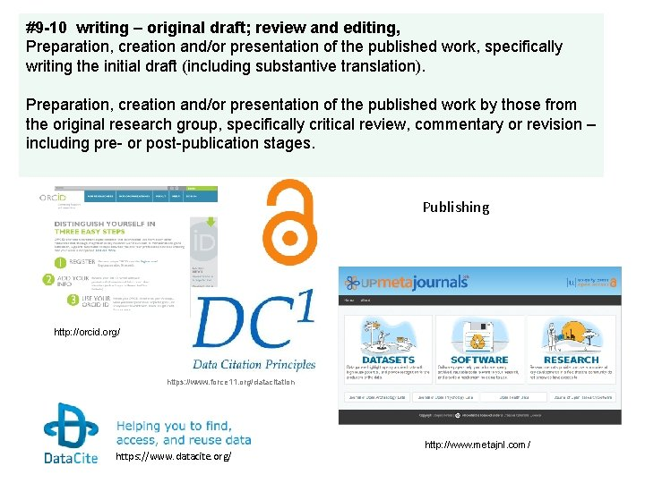 #9 -10 writing – original draft; review and editing, Preparation, creation and/or presentation of