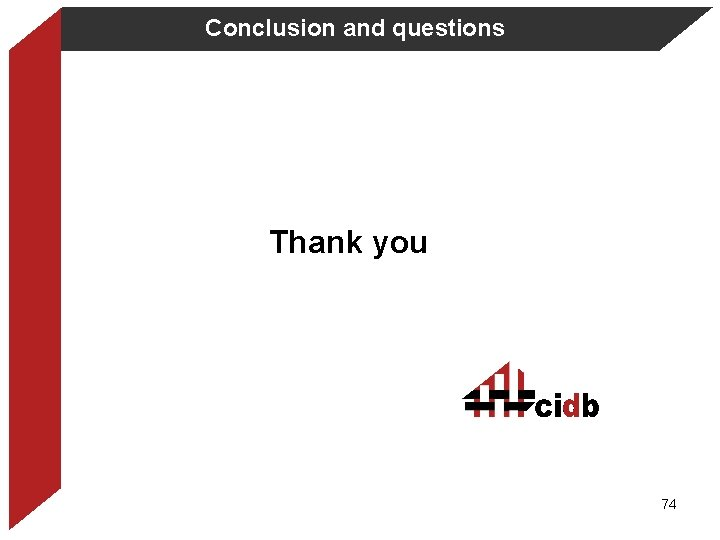 Conclusion and questions Thank you 74