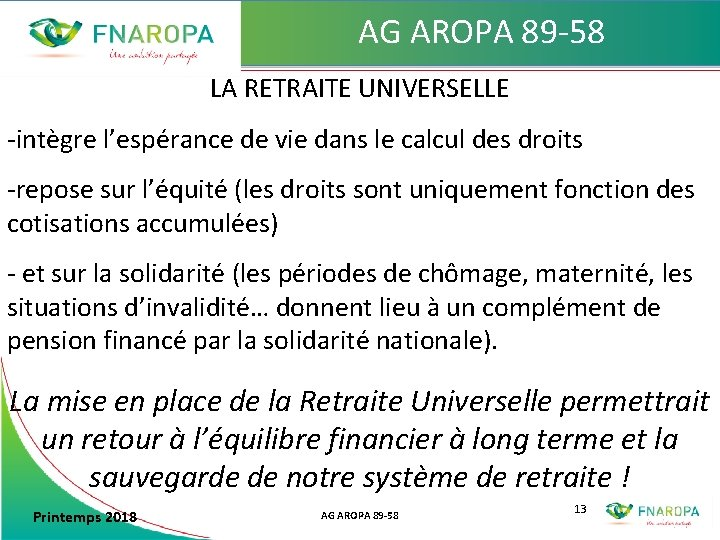 AG AROPA 89 -58 LA RETRAITE UNIVERSELLE -intègre l'espérance de vie dans le calcul