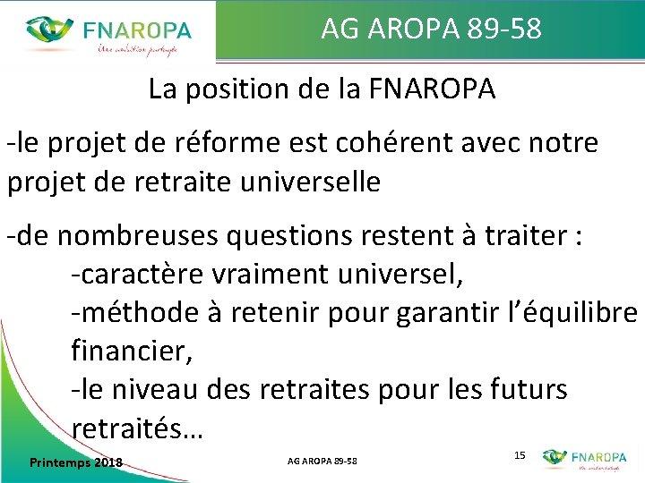 AG AROPA 89 -58 La position de la FNAROPA -le projet de réforme est