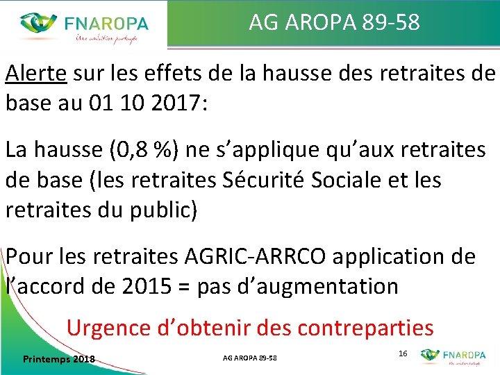 AG AROPA 89 -58 Alerte sur les effets de la hausse des retraites de
