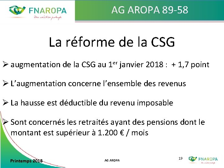 AG AROPA 89 -58 La réforme de la CSG Ø augmentation de la CSG