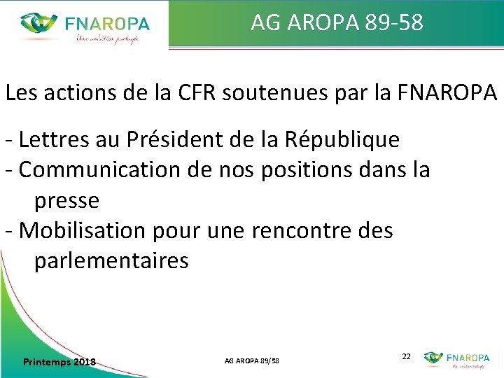 AG AROPA 89 -58 Les actions de la CFR soutenues par la FNAROPA -