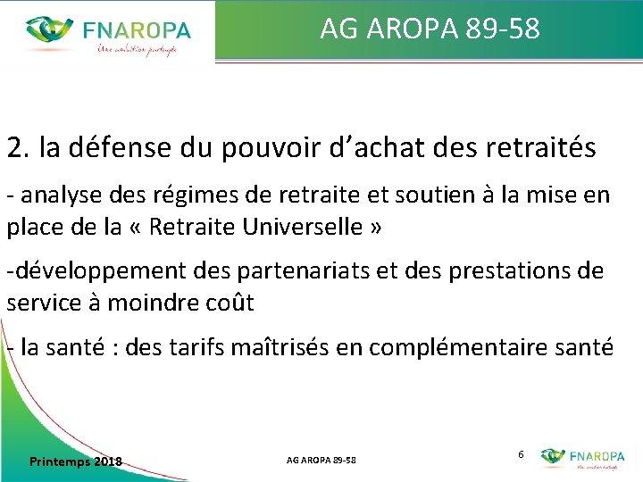 AG AROPA 89 -58 2. la défense du pouvoir d'achat des retraités - analyse