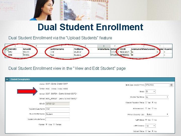 """Dual Student Enrollment via the """"Upload Students"""" feature Dual Student Enrollment view in the"""