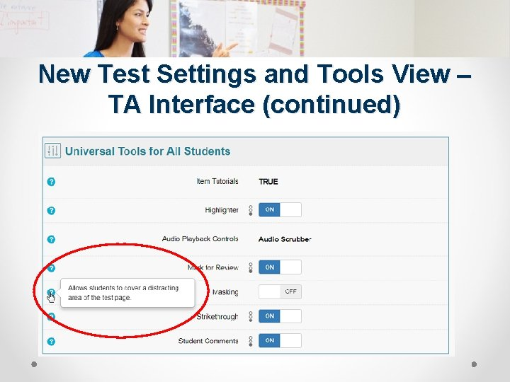 New Test Settings and Tools View – TA Interface (continued)