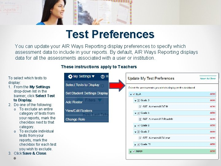 Test Preferences You can update your AIR Ways Reporting display preferences to specify which