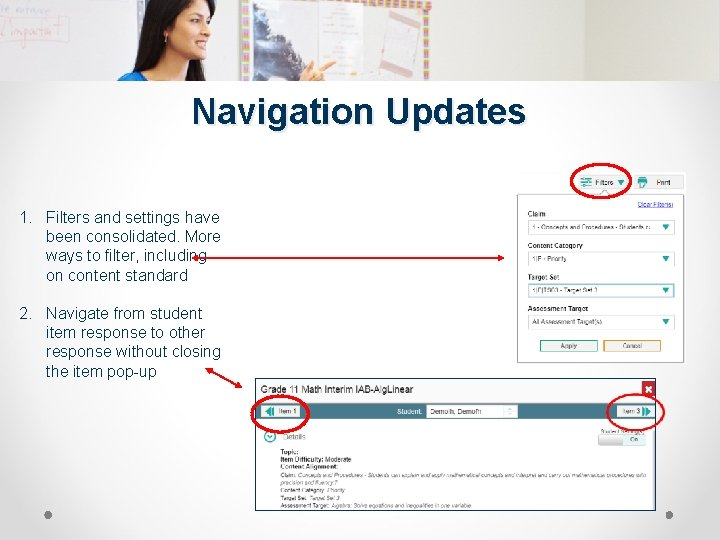 Navigation Updates 1. Filters and settings have been consolidated. More ways to filter, including