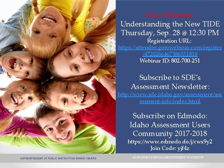 Next Webinar: Understanding the New TIDE Thursday, Sep. 28 @ 12: 30 PM Registration