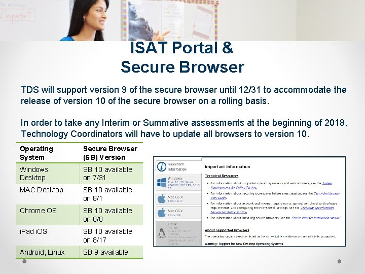 ISAT Portal & Secure Browser TDS will support version 9 of the secure browser