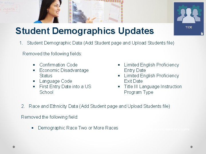 Student Demographics Updates 1. Student Demographic Data (Add Student page and Upload Students file)