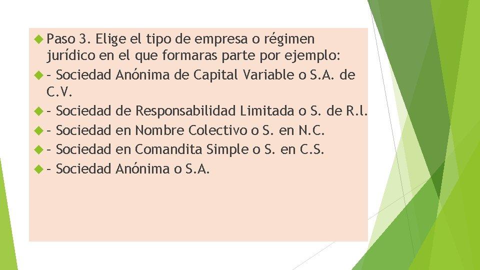 Paso 3. Elige el tipo de empresa o régimen jurídico en el que