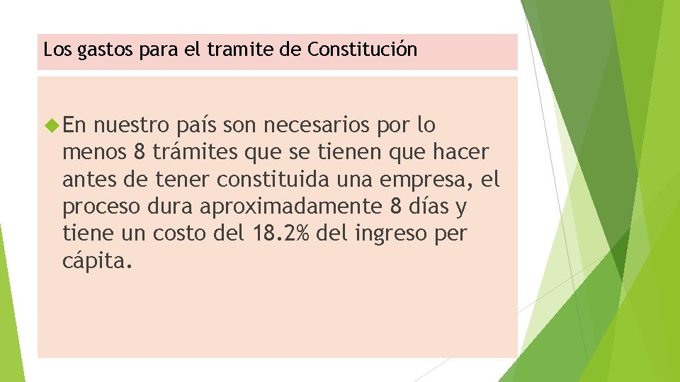 Los gastos para el tramite de Constitución En nuestro país son necesarios por lo