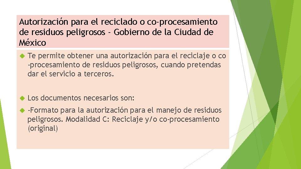 Autorización para el reciclado o co-procesamiento de residuos peligrosos - Gobierno de la Ciudad