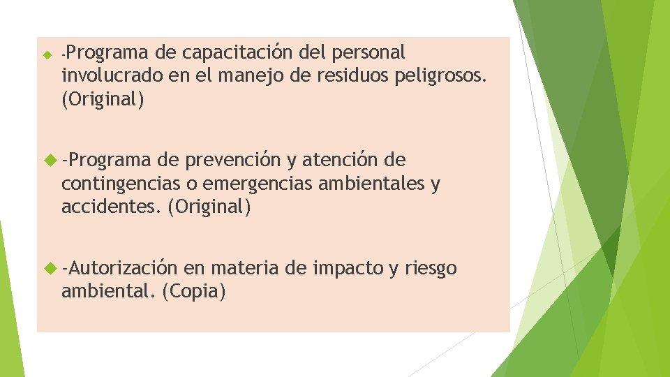 -Programa de capacitación del personal involucrado en el manejo de residuos peligrosos. (Original)