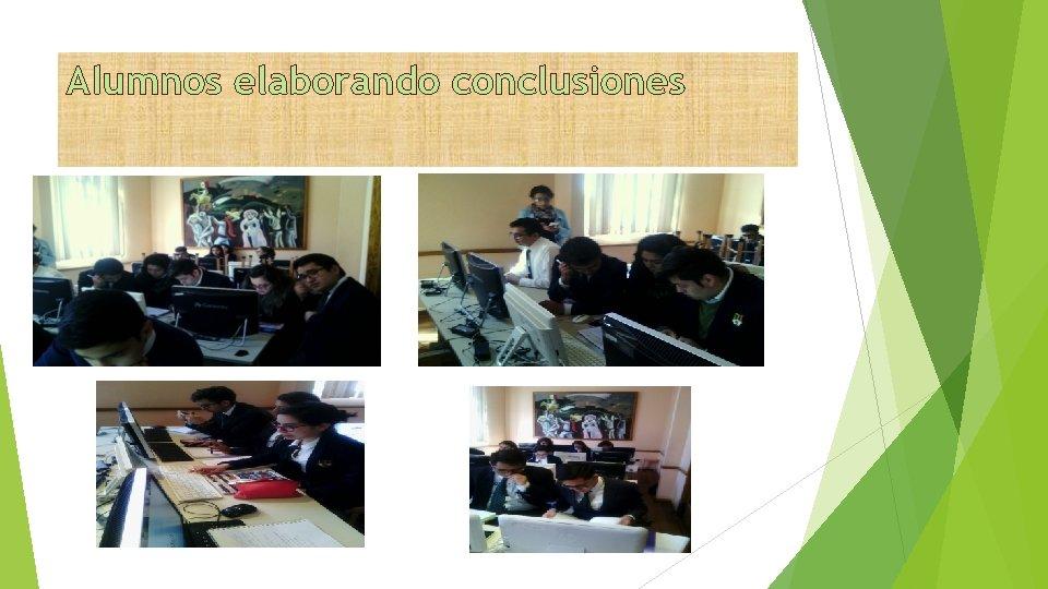 Alumnos elaborando conclusiones