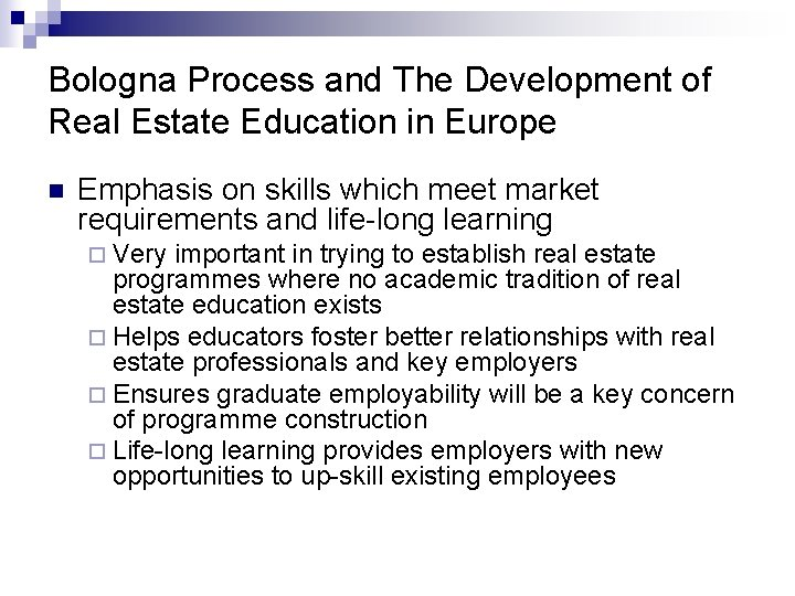 Bologna Process and The Development of Real Estate Education in Europe n Emphasis on