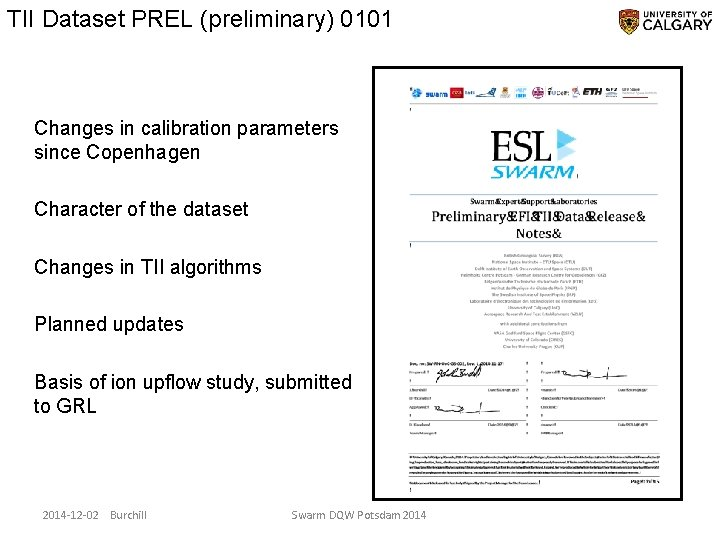TII Dataset PREL (preliminary) 0101 Changes in calibration parameters since Copenhagen Character of the